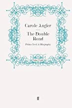 [The Double Bond: Primo Levi: A Biography] (By: Carole Angier) [published: March, 2011]