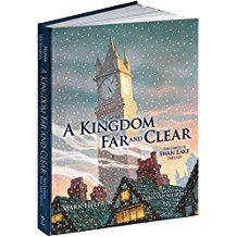 [(A Kingdom Far and Clear: WITH Swan Lake AND a City in Winter AND the Veil of Snows : The Complete Swan Lake Trilogy)] [By (author) Mark Helprin ] published on (December, 2010)