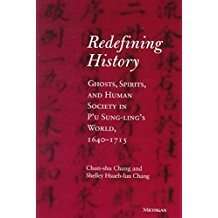 [Redefining History: Ghosts, Spirits, and Human Society in P'u Sung-ling's World, 1640-1715] (By: Chang Chun-Shu) [published: January, 1999]