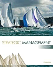 [(Strategic Management: Theory : An Integrated Approach)] [By (author) Charles W. L. Hill ] published on (January, 2014)