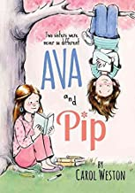 [(Ava and Pip)] [By (author) Carol Weston] published on (March, 2015)
