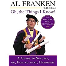 [(Oh, the Things I Know!)] [By (author) Al Franken] published on (March, 2003)