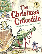 The Christmas Crocodile (Nancy Pearl's Book Crush Rediscoveries) (English Edition)