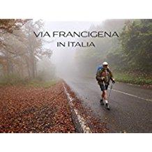 VIA FRANCIGENA IN ITALIA