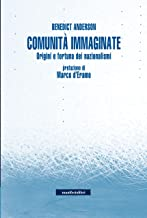 Comunità immaginate: Origini e fortuna dei nazionalismi (Incisioni)