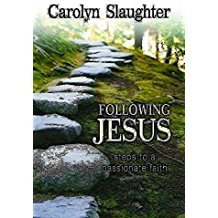 [(Following Jesus : Steps to a Passionate Faith)] [By (author) Carolyn Slaughter] published on (August, 2009)