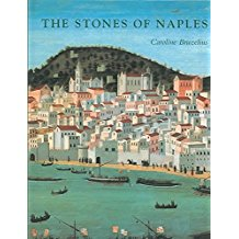 [(The Stones of Naples : Church Building in the Angevin Kingdom 1266-1343)] [By (author) Caroline Bruzelius] published on (August, 2004)