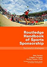[(Routledge Handbook of Sports Sponsorship)] [By (author) Alain Ferrand ] published on (December, 2006)