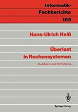 [(Uberlast in Rechensystemen)] [By (author) Hans-Ulrich Heiß] published on (March, 1988)