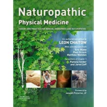 [(Naturopathic Physical Medicine : Theory and Practice for Manual Therapists and Naturopaths)] [By (author) Leon Chaitow] published on (June, 2008)