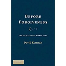 [(Before Forgiveness : The Origins of a Moral Idea)] [By (author) David Konstan] published on (August, 2010)