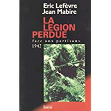 La Légion perdue : Face aux partisans (1942) (French Edition)