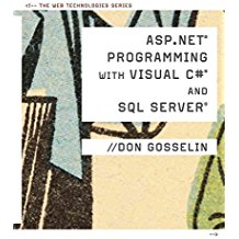 [(ASP Net Programming and SQL Server)] [By (author) Don Gosselin] published on (August, 2009)