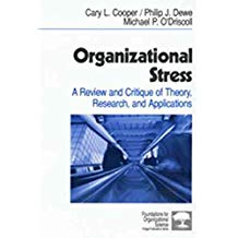 [(Organizational Stress : A Review and Critique of Theory, Research and Applications)] [By (author) Cary P. Cooper ] published on (April, 2001)