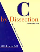 [(C by Dissection : The Essentials of C Programming)] [By (author) Al Kelley ] published on (October, 2000)