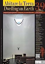 Abitare la terra n.39/2015 – Dwelling on Earth: Rivista di geoarchitettura (Serie title)