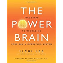 The Power Brain: Five Steps to Upgrading Your Brain Operating System by Ilchi Lee(2016-04-15)