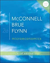 [(Microeconomics Brief Edition)] [By (author) Campbell R. McConnell ] published on (March, 2012)