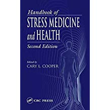 [(Handbook of Stress Medicine and Health)] [Edited by Cary L. Cooper] published on (October, 2004)