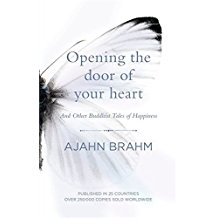 Opening the Door of Your Heart: And other Buddhist tales of happiness by Ajahn Brahm Venerable (2015-10-29)