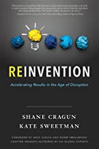 Reinvention: Accelerating Results in the Age of Disruption (English Edition)