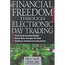[(Financial Freedom Through Electronic Day Trading)] [By (author) Van K. Tharp ] published on (February, 2001)