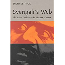 [(Svengali's Web : The Alien Enchanter in Modern Culture)] [By (author) Daniel Pick] published on (May, 2000)