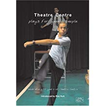 Theatre Centre: Plays for Young People - Celebrating 50 Years of Theatre Centre: 2 by Benjamin Zephaniah (2003-11-30)