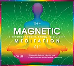 The Magnetic Meditation Kit: 5 Minutes to Health, Energy, and Clarity by Ilchi Lee (2013-10-01)