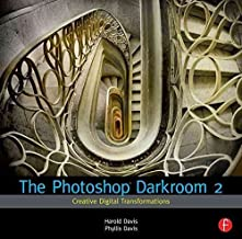 [(The Photoshop Darkroom 2: 2 : Creative Digital Transformations)] [By (author) Harold Davis ] published on (February, 2011)