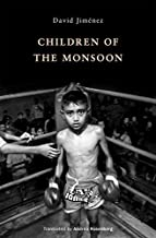 [(Children of the Monsoon)] [By (author) David Jimenez ] published on (October, 2013)