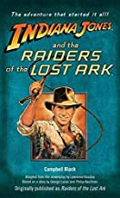 [Indiana Jones and the Raiders of the Lost Ark : [Cover Line]--Originally Published as Raiders of the Lost Ark] (By (author) Campbell Black) [published: April, 2008]