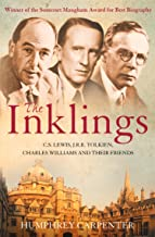 The Inklings: C. S. Lewis, J. R. R. Tolkien and Their Friends (English Edition)