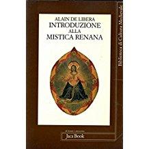 Introduzione alla mistica renana. Da Alberto Magno a Meister Eckhart. Presentazione di Inos Biffi.