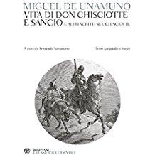 Vita di Don Chisciotte e Sancio: e altri scritti sul Chisciotte. Testo spagnolo a fronte