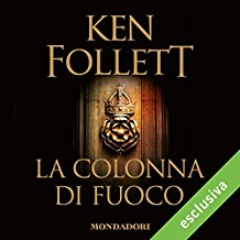 La colonna di fuoco (Kingsbridge 3)