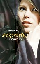Afrodite e l'uomo misterioso (Leggereditore)