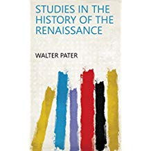 Studies in the History of the Renaissance (English Edition)