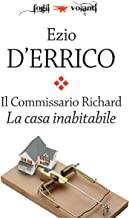 Il Commissario Richard. La casa inabitabile (Fogli volanti)