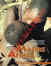 Madre Africa ritorno alle origini.